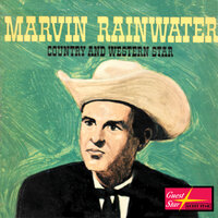 Marvin Rainwater Country and Western Star — Marvin Rainwater