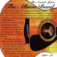 The Acoustic Years (1993-1997) — The Albion Band