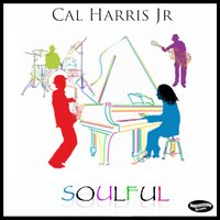 Soulful — Cal Harris Jr.