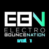 Electro Bounce Nation, Vol. 1 — сборник