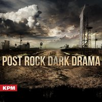 Post Rock Dark Drama — Duncan Lloyd, Jon Boorman|Duncan Lloyd, Jon Boorman