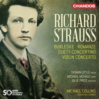 Strauss: Concertante Works — Michael McHale, Julie Price, Tasmin Little, BBC Symphony Orchestra, Michael Collins, Рихард Штраус