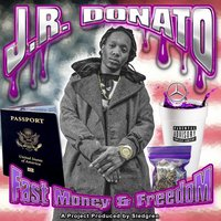 Fast Money & Freedom — J.R. Donato