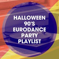 Halloween 90's Eurodance Party Playlist — 90er Tanzparty, 90s Pop, 90's Groove Masters