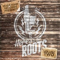 Mudstomp Records Presents Here's to the Roots Vol. 2 — сборник