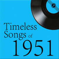 Timeless Songs of 1951 — сборник