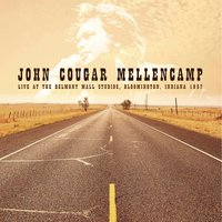 Live in Bloomington, Indiana, 1987 — John Cougar Mellencamp