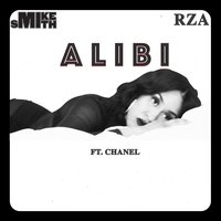 Alibi — RZA, Mike Smith, Chanel