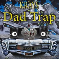 Dad Trap — Krays