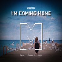 I'm Coming Home — Brook Gee