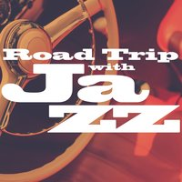Road Trip with Jazz — сборник