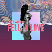Fell in Love — Joby Wright