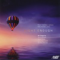 Light Enough — David Conte, Larry Alan Smith, Scott Wheeler, Robert Barefield, Kelly Horsted, Kendra D'Ercole