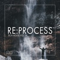 Re:Process - Tech House, Vol. 14 — сборник