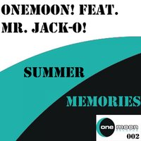 Summer Memories — One Moon Feat.  Mr Jack O, Mr. Jack O