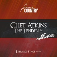 The Tenderly Collection — Chet Atkins