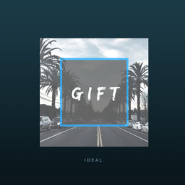 Gift — Ideal