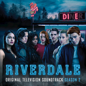 Riverdale Cast, K.J. Apa, Camila Mendes, Lili Reinhart - Mad World