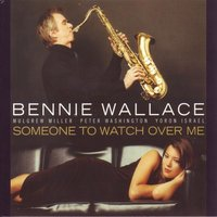 Someone to Watch over Me — Mulgrew Miller, Peter Washington, Bennie Wallace, Yoron Israel, Джордж Гершвин