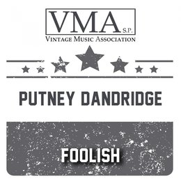 Foolish — Putney Dandridge