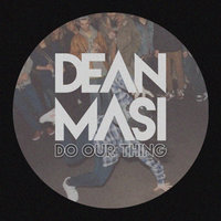 Do Our Thing — Dean Masi