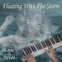 Floating with the Storm — Laila & Steven
