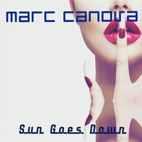 Sun Goes Down — Marc Canova