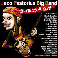 The Word Is Out! — Jaco Pastorius Big Band
