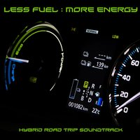 Less Fuel: More Energy — сборник