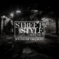 Street Style - Sound of Detroit, Vol. 8 — сборник