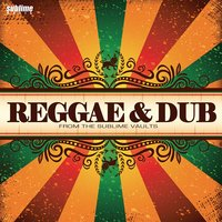 Reggae & Dub: From the Sublime Vaults — сборник