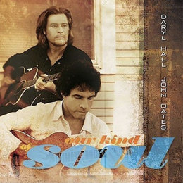 Our Kind of Soul — Daryl Hall & John Oates