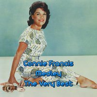 Very Best Medley: Lipstick on Your Collar / Stupid Cupid / Among My Souvenirs / My Happiness / Who's Sorry Now? / Fallin' / Hallelujah, I Just Love Him So / If I Didn't Care / You're Gonna Miss Me / Francis Frankie / Heartbreak Hotel / Carolina Moon / Sil — Connie Francis