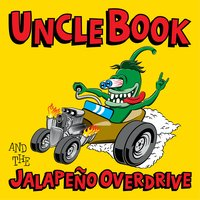Jalapeno Overdrive — Uncle Book