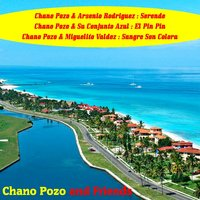 Chano Pozo and Friends — Chano Pozo