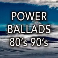 Power Ballads 80's 90's: Best Romantic Songs & Rock Ballads from the 80s 90s Music — Harve, The Greatest Love Band