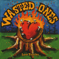 Lost Tracks — Wasted Ones