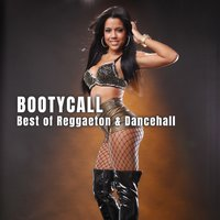 Bootycall: Best of Reggaeton & Dancehall — сборник