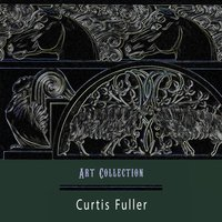 Art Collection — Curtis Fuller