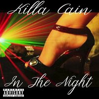 In The Night — Killa Cain