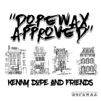 Dopewax Approved: Kenny Dope & Friends — Kenny Dope