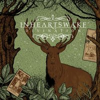 Divination — In Hearts Wake
