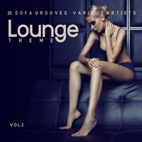 Lounge Theme (25 Sofa Grooves), Vol. 2 — сборник