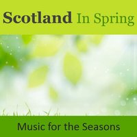 Scotland in Spring: Music for the Seasons — сборник