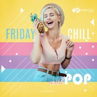 Friday Chill with Pop — сборник