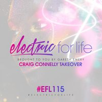 Electric For Life Episode 115 — Gareth Emery