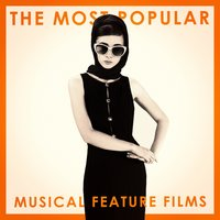 The Most Popular Musical Feature Films — саундтрек, Best Movie Soundtracks