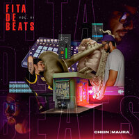 Fita de Beats, Vol. 1 — Chein, Maura Beats