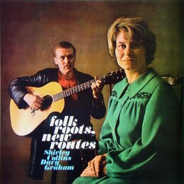 Folk Roots, New Routes — Shirley Collins & Davy Graham