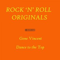 Dance to the Top — Gene Vincent